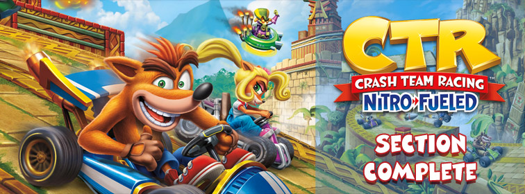 Crash Team Racing Nitro-Fueled - Section Complete